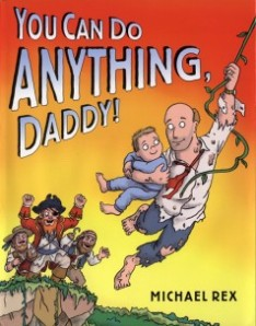 You Can Do Anything Daddy